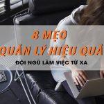 8 MẸO QUẢN LÝ HIỆU QUẢ