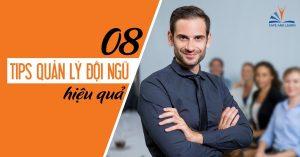 8 Tips quản lý đội ngũ hiệu quả